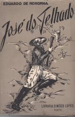 JOSÉ DO TELHADO (ROMANCE BASEADO EM FACTOS HISTÓRICOS)