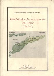 RELATÓRIO DOS ACONTECIMENTOS DE TIMOR(1942-45)