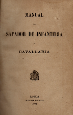 MANUAL DO SAPADOR DE INFANTERIA E DE CAVALLARIA