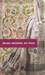 MUSEU NACIONAL DO TRAJE-ROTEIRO