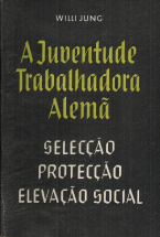 A JUVENTUDE TRABALHADORA ALEMÃ