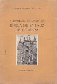 FRONTARIA ROMÂNICA DA IGREJA DE STA.CRUZ DE COIMBRA