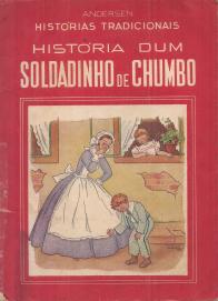 HISTÓRIA DUM SOLDADINHO DE CHUMBO