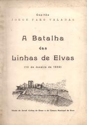 A BATALHA DAS LINHAS DE ELVAS (14 DE JANEIRO DE 1659)