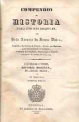 BOSQUEJO HISTÓRICO DA LITERATURA CLÁSSICA, GREGA, LATINA E PORTUGUEZA PARA USO DAS ESCHOLAS/ COMPENDIO DE HISTORIA PARA USO DAS ESCHOLAS