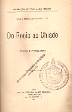 DO ROCIO AO CHIADO-VISÕES E PHANTASIAS