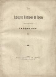 OS ALBERGUES NOCTURNOS DE LISBOA-ASSOCIAÇÃO DE QUE É PRESIDENTE S.M. EL-REI O SR. D.CARLOS I