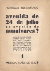 PORTUGAL RESTAURADO-AVENIDA DE 24 DE JULHO OU AVENIDA DE NUNALVARES?
