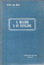 A MULHER E OS ESPELHOS
