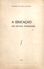 A EDUCAÇÃO NO ESPAÇO PORTUGUÊS