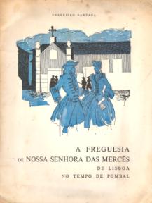 A FREGUESIA DE NOSSA SENHORA DAS MERCÊS DE LISBOA NO TEMPO DE POMBAL