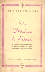 INSTITUTO NUN´ÁLVARES-SOLENE DISTRIBUIÇÃO DE PRÉMIOS