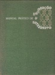 MANUAL PRÁTICO DE DECORAÇÃO E ARTESANATO