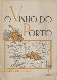 O VINHO DO PORTO - REGIÃO DO DOURO