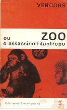 ZOO OU O ASSASSINO FILANTROPO