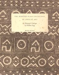THE WEBSTER PLASS COLLECTION OF AFRICAN ART-AN ILLUSTRATED CATALOGUE