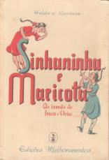 SINHANINHA E MARICOTA-AS IRMÃS DE JUCA E CHICO