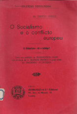 O SOCIALISMO E O CONFLICTO EUROPEU - O KAISERISMO: EIS O INIMIGO