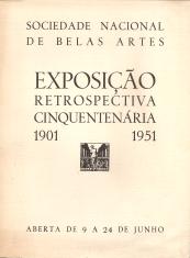 EXPOSIÇÃO RETROSPECTIVA CINQUENTENÁRIA (1901-1951)+EXPOSIÇÃO DOCUMENTAL+EXPOSIÇÃO DE ARQUITECTURA