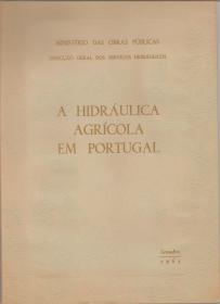 A HIDRÁULICA AGRÍCOLA EM PORTUGAL