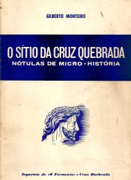 O SÍTIO DA CRUZ QUEBRADA-NÓTULAS DE MICRO-HISTÓRIA-