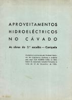 APROVEITAMENTOS HIDROELÉCTRICOS NO CÁVADO (AS OBRAS DO 3º ESCALÃO-CANIÇADA)