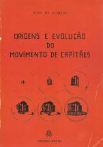 ORIGENS E EVOLUÇÃO DO MOVIMENTO DE CAPITÃES