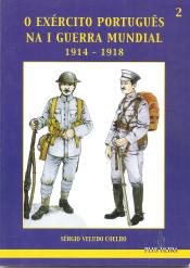 O EXÉRCITO PORTUGUÊS NA I GUERRA MUNDIAL(1914-1918)