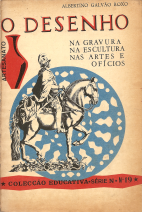 O DESENHO NA GRAVURA, NA ESCULTURA, NAS ARTES E OFÍCIOS-Reservado