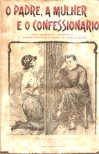 O PADRE, A MULHER E O CONFESSIONÁRIO