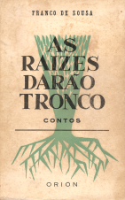 AS RAÍZES DARÃO TRONCO - CONTOS