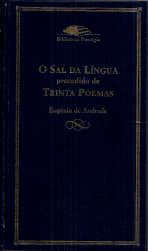 O SAL DA LÍNGUA PRECEDIDO DE TRINTA POEMAS