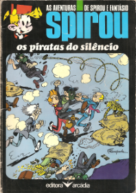 AS AVENTURAS DE SPIROU & FANTÁSIO - OS PIRATAS DO SILÊNCIO