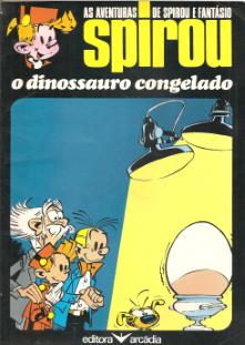 AS AVENTURAS DE SPIROU & FANTÁSIO - O DINOSSAURO CONGELADO