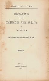 REGULAMENTO PARA O COMMERCIO DO VINHO DE PASTO DE BUCELLAS