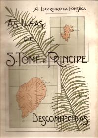 AS ILHAS DE S.TOMÉ E PRINCÍPE DESCONHECIDAS