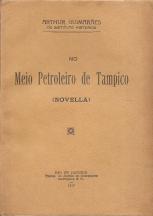 NO MEIO PETROLEIRO DE TAMPICO (NOVELLA)