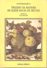 TRATADO DA MANEIRA DE FAZER DOCES DE FRUTOS
