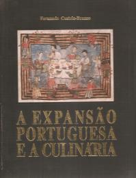 A EXPANSÃO PORTUGUESA E A CULINÁRIA