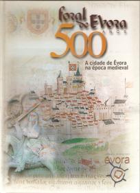 FORAL DE ÉVORA-A CIDADE DE ÉVORA NA ÉPOCA MEDIEVAL