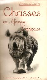 CHASSES EN AFRIQUE FRANÇAISE (EXTRAITS DE CARNETS DE ROUTE)