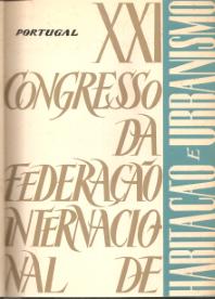 ALBUM DO XXI CONGRESSO DA FEDERAÇÃO INTERNACIONAL DE HABITAÇÃO E URBANISMO