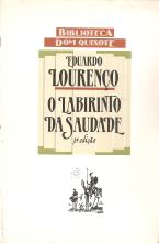 O LABIRINTO DA SAUDADE-PSICANÁLISE MÍTICA DO DESTINO PORTUGUÊS