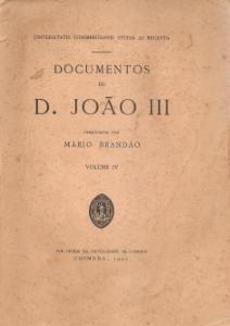 DOCUMENTOS DE D. JOÃO III (UNIVERSITATIS CONIMBRIGENSIS STUDIA AC REGESTA)