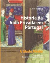 HISTÓRIA DA VIDA PRIVADA EM PORTUGAL