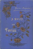 A MUSA EM FÉRIAS (IDILIOS E SATIRAS)