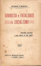 GRANDEZA E FATALIDADE DO SOCIALISMO