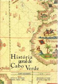 HISTÓRIA GERAL DE CABO VERDE (CORPO DOCUMENTAL)