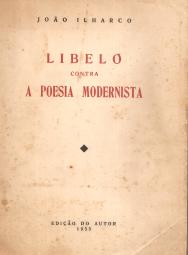 LIBELO CONTRA A POESIA MODERNISTA