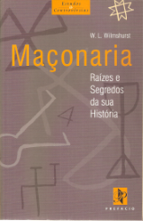 MAÇONARIA-RAÍZES E SEGREDOS DA SUA HISTÓRIA